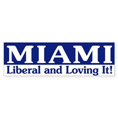Miami Liberal (bumper sticker)