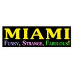 Miami: Funky, Strange, Fabulous!