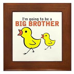 Chicks Big Secret Big Brother Framed Tile
