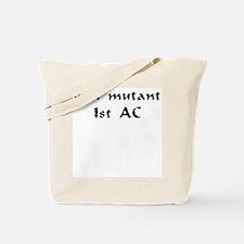 Evil mutant 1st AC Tote Bag