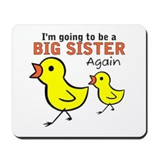 Chicks Big Secret Big Sister Again Mousepad