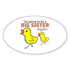 Chicks Big Secret Big Sister Again Oval Decal