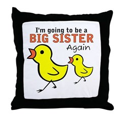 Chicks Big Secret Big Sister Again Throw Pillow