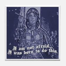 Joan of Arc (I am not afraid. Tile Coaster