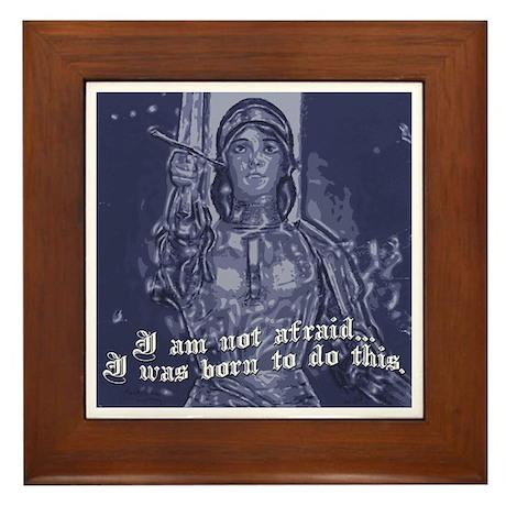 Joan of Arc (I am not afraid. Framed Tile