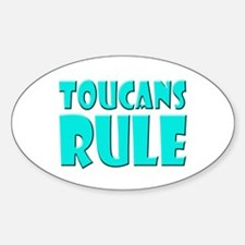 Toucans Rule Oval Decal