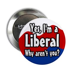Ten I am a liberal buttons - discount!