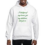 PARENTING HUMOR Hooded Sweatshirt