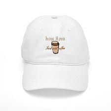 Instant Human Just Add Coffee Baseball Cap