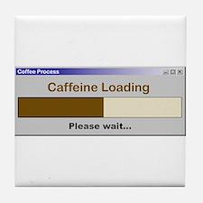 Caffeine Loading Please Wait Tile Coaster