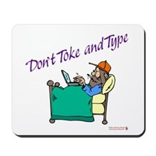 Don't toke & type - Mousepad