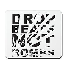 Drop Beats, Not Bombs Explosion Mousepad