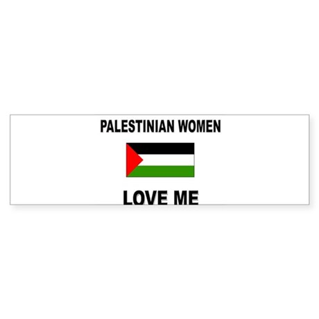 Palestinian Women Love Me Bumper Sticker