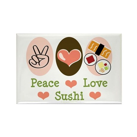 Peace Love Sushi Rectangle Magnet
