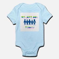 WE LOVE OUR PRIMARY Infant Bodysuit