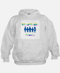 WE LOVE OUR PRIMARY Hoodie