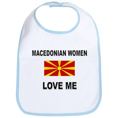 Macedonian Women Love Me Bib