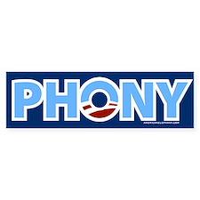 Phony Obama Bumper Bumper Sticker