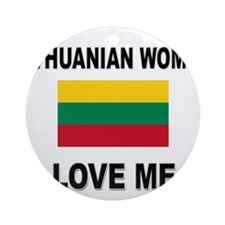 Lithuanian Women Love Me Ornament (Round)