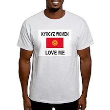 Kyrgyz Women Love Me T-Shirt