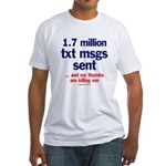 txt msg Fitted T-Shirt