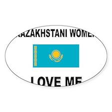 Kazakhstani Women Love Me Oval Decal