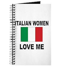 Italian Women Love Me Journal