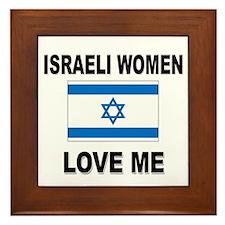 Israeli Women Love Me Framed Tile