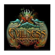 Evilness Incarnate Tile Coaster