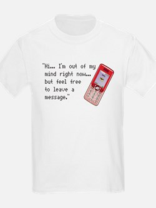 Leave a message T-Shirt