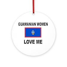 Guamanian Women Love Me Ornament (Round)