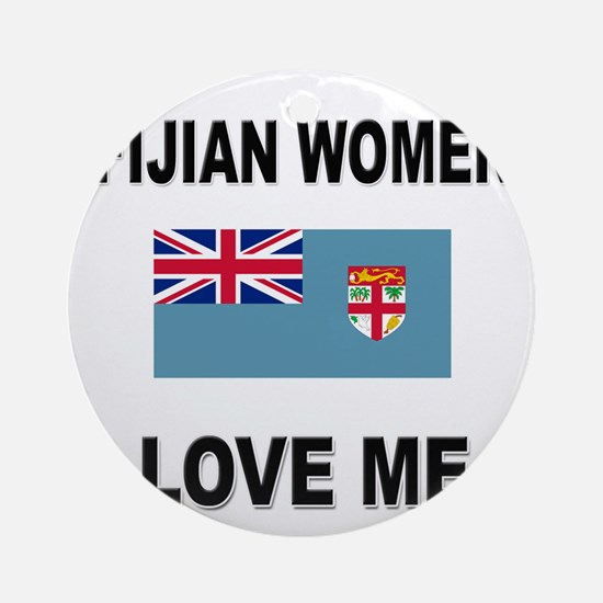 Fijian Women Love Me Ornament (Round)