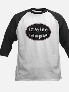 Love Life Tee