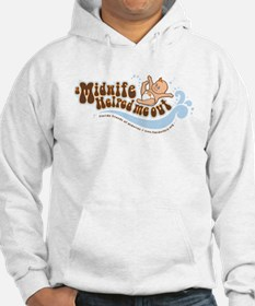A Midwife Helped Me Out Hoodie