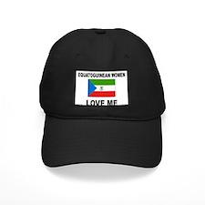 Equatoguinean Women Love Me Baseball Hat