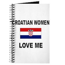 Croatian Women Love Me Journal