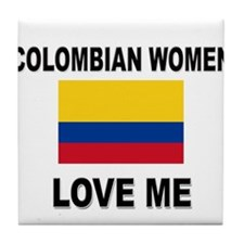 Colombian Women Love Me Tile Coaster