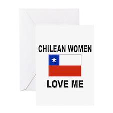 Chilean Women Love Me Greeting Card