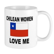 Chilean Women Love Me Mug