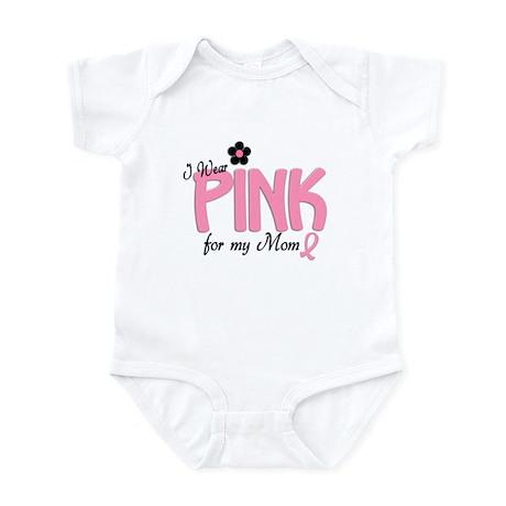 I Wear Pink For My Mom 14 Infant Bodysuit