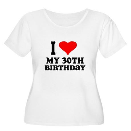 I Heart My 30th Birthday Women's Plus Size Scoop N