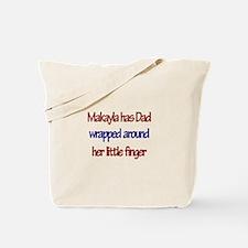 Makayla Has Dad Tote Bag