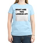 What Are You Lookin At! Womens T-Shirt - Pink