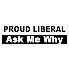 Proud Liberal Bumper Bumper Sticker