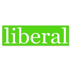 liberal bumper sticker (green/white)