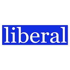 liberal bumper sticker (white on blue)