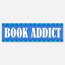 Book Addict Bumper Bumper Bumper Sticker