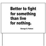 Fight for Something Yard Sign