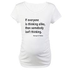 Somebody Isn't Thinking Shirt