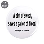"Patton Sweat & Blood Quote 3.5"" Button (1"